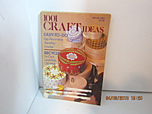 Vintage Booklet 1001 Craft Ideas March 1982