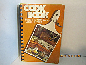 Favorite Recipes From Best Cooks Steuben Eastern Star