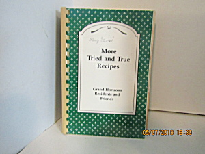 More Tried And True Recipes From Grand Horizons