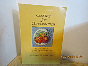 Cooking For Consciousness Recipes For Vegetarian