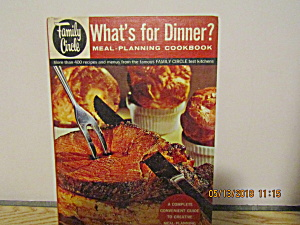 Vintage Family Circle What's For Dinner Cookbook