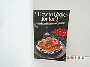 Vintage Booklet How To Cook For One Or Two