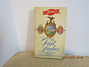 Fritos Corn Chips Presents The First Ladies Cookbook