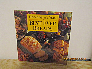 Vintage Cookbook Fleishmann's Yeast Best- Ever Bread