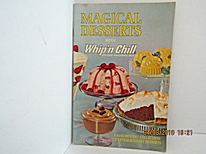 Vintage Booklet Magical Desserts With Whip'n Chill