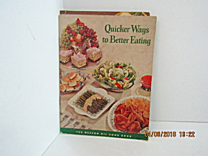 Vintage Booklet Quicker Ways To Better Eating