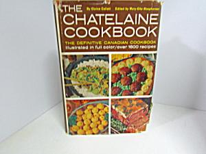 Vintage Cookbook The Chatelaine Cookbook (Image1)