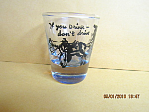 Vintage If You Drink Don's Drive Shot Glass