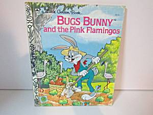 Little Golden Book Bugs Bunny and the Pink Flamingos (Image1)