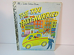 Vintage Golden Book The Taxi That Hurried