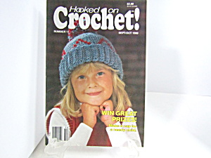 Vintage Magazine Hooked On Crochet #11