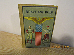 Vintage Book The Brave And The Bold