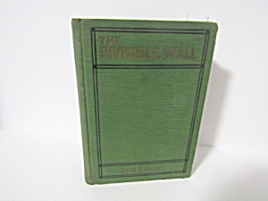 Vintage Book The Invisible Wall Radiophone Boys Stories