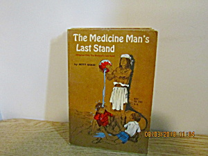 Vintage Book The Medicine Man's Last Stand