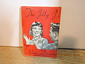 Vintage Book The Jolly J's Make Decisions