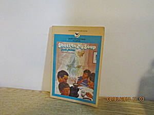 Vintage Young Persons Book Ghost In My Soup