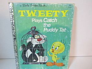 Little Golden Book Tweety Plays Catch The Puddy Tat (Image1)