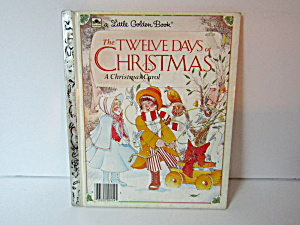 Golden Book The 12 Days Of Christmas A Christmas Tale