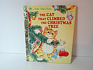 Little Golden Book The Cat That Climbed The Christmas