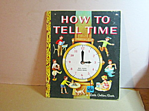 Vintage Little Golden Book How To Tell Time