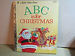 Vintage Little Golden Book Abc Is For Christmas