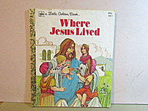 Little Golden Book Where Jesus Lived