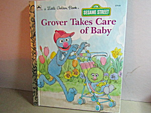 Vintage Little Golden Book Grover Take Care Baby