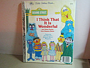 Golden Book I Think That It Is Wonderful & Other Poems