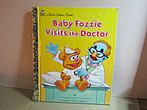 Little Golden Book Baby Fozzie Visits The Doctor