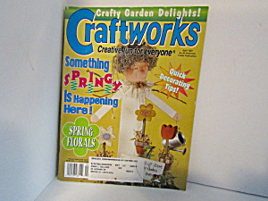 Magazine Craftworks Creative Fun For Everyone Apr. 1997