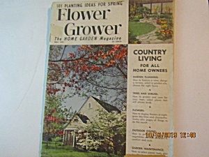Vintage Flower Grower The Home Garden Magazine May 1957