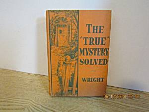 Vintage Mystery The True Mystery Solved By Anne Wright
