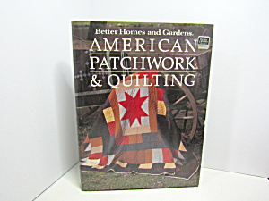 Better Homes & Gardens American Patchwork & Quilting