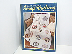 House Of White Birches Quick & Easy Scrap Quilting