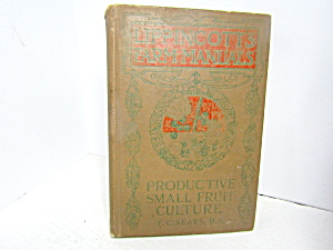 Vintage Lippincotts Farm Manual Small Fruit Culture