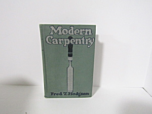 Vintage Modern Carpentry Vol Ii A Practical Manual