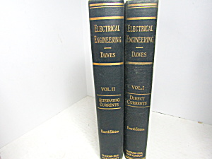 Vintage Dawes Electrical Engineering Texts Vol 1 & 2