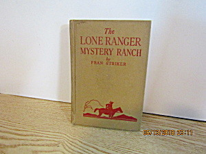Vintage Book The Lone Ranger And The Mystery Ranch