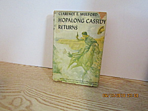 Vintage Westernbook Hopalong Cassidy Returns By Mulford