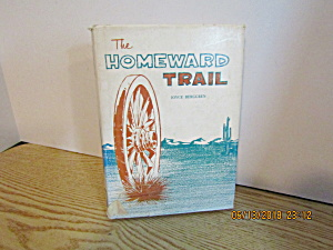 Vintage Western Book The Homeward Trail By Berggren