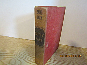 Vintage Western Book Betty Zane By Zane Gray