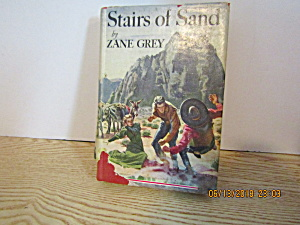 Vintage Western Book Stairs Of Sand By Zane Gray
