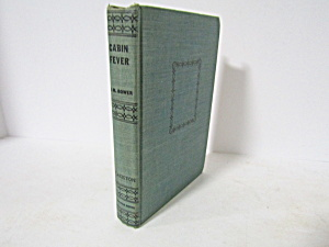 Vintage Book Cabin Fever By B. M. Bower