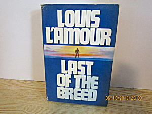 Vintage Western Last Of The Breed By Louis L'amour
