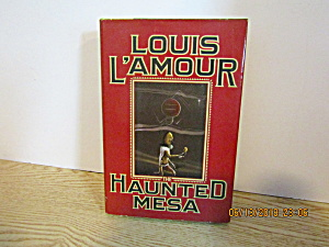 Vintage Western Book The Haunted Mesa By Louis L'amour