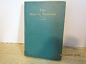 Vintage Western Book The Man In Bearskin