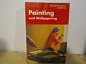 Popular Science Skill Book Painting & Wallpapering