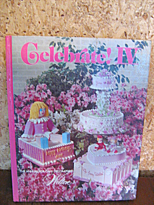 Wilton Cake Decorators Book Celebrate Iv