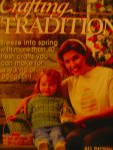 Click here to enlarge image and see more about item ctv15m4g: Crafting Traditions Mar/Apr 1997