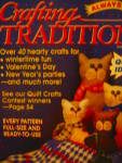 Click here to enlarge image and see more about item ctv17m3f: Crafting Traditions Jan/Feb 1999